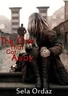 The One That Got Away ebook by Sela Ordaz