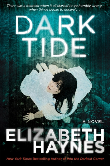 Dark Tide - A Novel ebook by Elizabeth Haynes