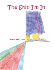 The Skin I'm In ebook by Karen McConnell