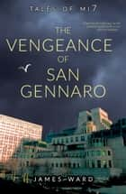 The Vengeance of San Gennaro ebook by