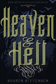Heaven & Hell ebook by Sharon Stevenson