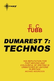 Technos - The Dumarest Saga Book 7 ebook by E.C. Tubb