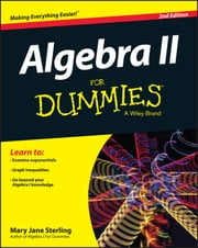 Algebra II For Dummies ebook by Mary Jane Sterling