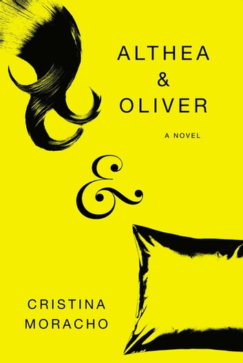 Althea and Oliver ebook by Cristina Moracho