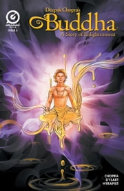 BUDDHA, Issue 5 ebook by Joshua Dysart,Dean Ruben Hyrapiet,Deepak Chopra