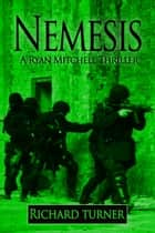 Nemesis ebook by Richard Turner