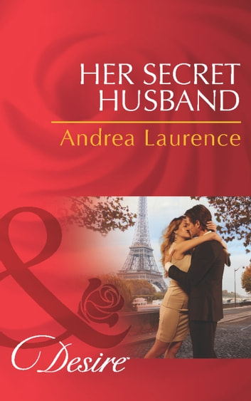 Her Secret Husband (Mills & Boon Desire) (Secrets of Eden, Book 4) 電子書 by Andrea Laurence
