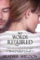 No Words Required ebook by