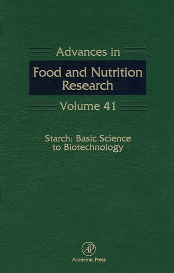 Starch: Basic Science to Biotechnology ebook by Steve Taylor,Mirta Noemi Sivak,Jack Preiss