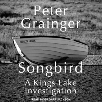 Songbird audiobook by Peter Grainger