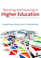 Teaching and Learning in Higher Education - Disciplinary Approaches to Educational Enquiry ebook by Elizabeth Cleaver, Maxine Lintern, Mike McLinden
