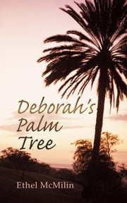 Deborah's Palm Tree ebook by Ethel McMilin