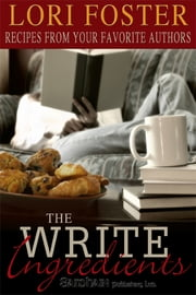 The Write Ingredients ebook by Lori Foster