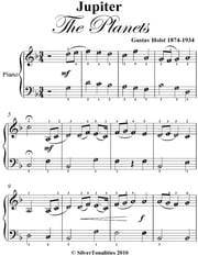 Jupiter the Planets Easy Piano Sheet Music ebook by Gustav Holst