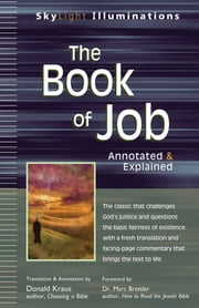 The Book of Job - Annotated & Explained ebook by Donald Kraus,Dr. Marc Zvi Brettler