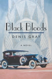 Black Bloods ebook by Denis Gray