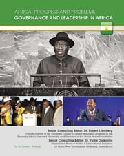 Governance and Leadership in Africa ebook by Robert I. Rotberg
