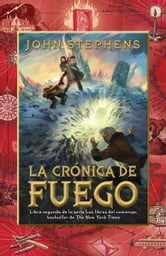 La crónica de fuego ebook by John Stephens