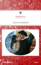 Love In Torment ebook by Natalie Fox