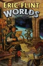 Worlds ebook by Eric Flint