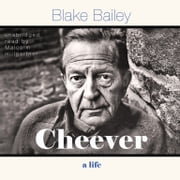 Cheever - A Life audiobook by Blake Bailey