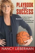 "Playbook for Success ebook by Nancy Lieberman,Earvin ""Magic"" Johnson"