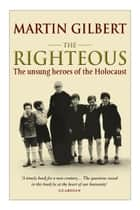 The Righteous ebook by Dr Martin Gilbert