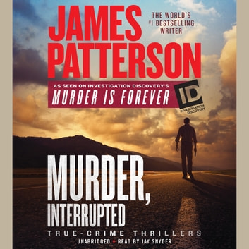 Murder, Interrupted audiobook by James Patterson