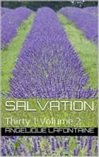 Thirty-1 Volume 2: Salvation ebook by Angelique LaFontaine