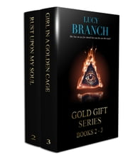 The Gold Gift Series Boxset - Books 2-3 eBook by Lucy Branch