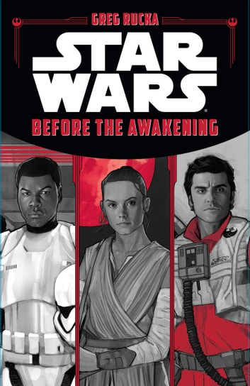 Star Wars: Before the Awakening ebook by Greg Rucka