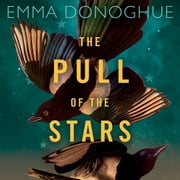 The Pull of the Stars audiobook by Emma Donoghue