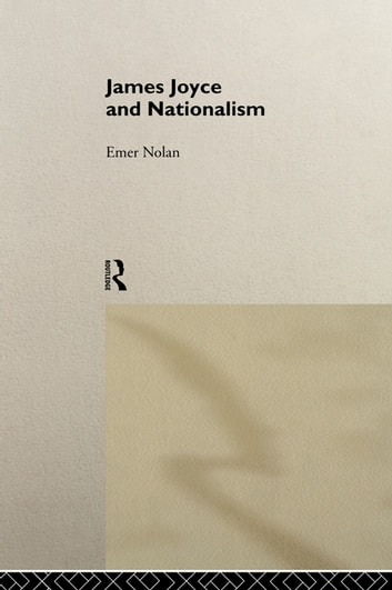 James Joyce and Nationalism ebook by Emer Nolan