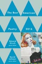 Best American Poetry 2016 ebook by David Lehman,Edward Hirsch