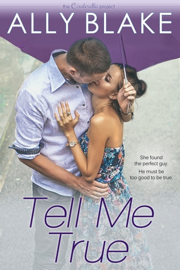 Tell Me True ebook by Ally Blake