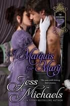 A Marquis For Mary ebook by Jess Michaels