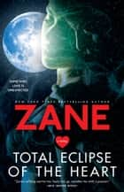 Total Eclipse of the Heart ebook by Zane