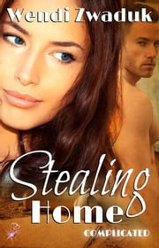 Stealing Home ebook by Wendi Zwaduk
