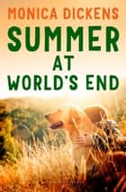 Summer at World's End eBook by Monica Dickens