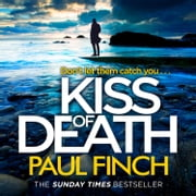 Kiss of Death (Detective Mark Heckenburg, Book 7) audiobook by Paul Finch