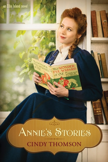 Annie's Stories ebook by Cindy Thomson