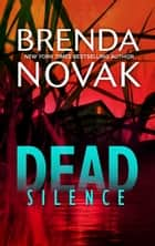 Dead Silence ebook by Brenda Novak