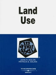 Land Use in a Nutshell ebook by John Nolon, Patricia Salkin