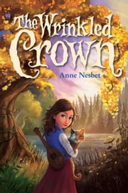 The Wrinkled Crown ebook by Anne Nesbet