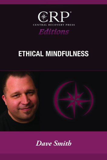 Ethical Mindfulness ebook by David Smith