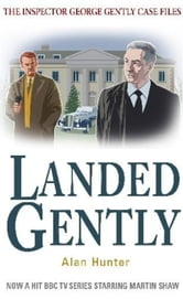 Landed Gently ebook by Alan Hunter