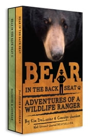 Bear in the Back Seat Boxed Set - Adventures Of A Wildlife Ranger In The Great Smoky Mountains National Park ebook by Carolyn Jourdan,Kim DeLozier