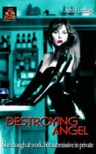 Destroying Angel ebook by Sam Hastings