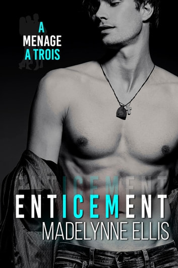 Enticement ebook by Madelynne Ellis