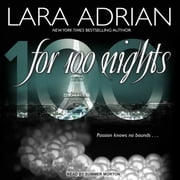 For 100 Nights audiobook by Lara Adrian